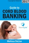 Guide To Cord Blood Banking