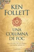 Ken Follett - Una columna de foc (Saga Els pilars de la Terra 3) portada