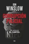 Don Winslow - Corrupción Policial portada