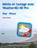 Météo et routage avec Weather4D / 4D Pro