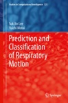 Prediction And Classification Of Respiratory Motion