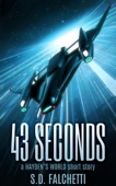 S.D. Falchetti - 43 Seconds: A Hayden's World Short Story  artwork