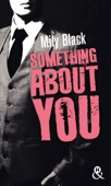 Something About You - Mily Black