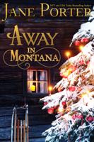Jane Porter - Away in Montana artwork