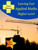 Leaving Cert Applied Maths Higher Level
