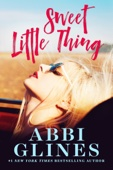 Abbi Glines - Sweet Little Thing artwork