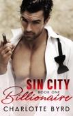 Sin City Billionaire - Book One