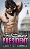 The Billionaire President - Book One