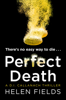 Helen Fields - Perfect Death (A DI Callanach Thriller, Book 3) artwork