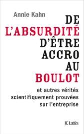 DE LABSURDITé DêTRE ACCRO AU BOULOT