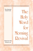 The Holy Word for Morning Revival - The Genuine Church Life