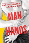 Sarina Bowen & Tanya Eby - Man Hands artwork