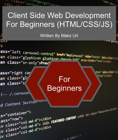 Client Side Web Development For Beginners HTMLCSSJS
