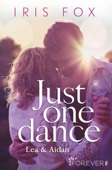 Just one dance - Lea & Aidan