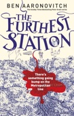 Ben Aaronovitch - The Furthest Station artwork