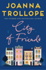 Joanna Trollope - City of Friends artwork