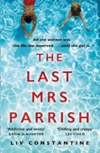 Liv Constantine - The Last Mrs Parrish artwork