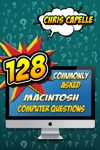 128 Commonly Asked Macintosh Computer Questions