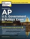 Cracking The AP US Government  Politics Exam 2017 Edition