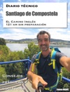 Diario Tcnico - Santiago De Compostela  -  El Camino Ingls 121 Km Sin Preparacin