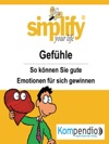 Simplify Your Life - Gefhle