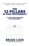 The 12 Pillars Of Peak Performance