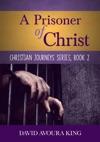 A Prisoner Of Christ