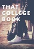 THAT COLLEGE BOOK