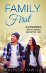 Family First An African American Christian Romance And Suspense Story