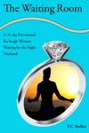 The Waiting Room A 31-day Devotional For Single Women Waiting For The Right Husband