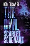 The Owl Scarlet Serenade