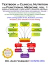 Textbook Of Clinical Nutrition And Functional Medicine Vol 1