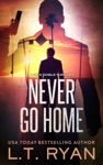 Never Go Home Jack Noble 8