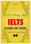 IELTS Writing Task 1 - Academic And General - Examiners Explanation
