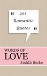 Words of Love: 201 Romantic Quotes