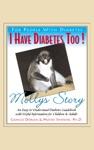 I Have Diabetes Too