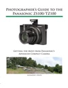 Photographers Guide To The Panasonic ZS100TZ100