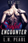 Sinful Encounter Alpha Billionaire Romance