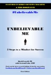 Unbelievable Me 5 Steps To A Mindset For Success