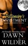 Billionaires Investment Billionaire Werewolf Novella