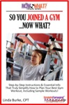 So You Joined A GymNow What Step-by-Step Instructions  Essential Info That Truly Simplify How To Plan Your Best Gym Workouts Including Sample Workouts