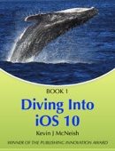 Diving In - iOS App Development for Non-Programmers - Kevin J McNeish Cover Art