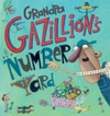 Grandpa Gazillions Number Yard