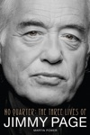 No Quarter The Three Lives Of Jimmy Page