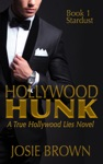 Hollywood Hunk Book 1 - Stardust