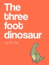 The Three Foot Dinosaur