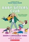 Dawn And The Impossible Three Full-Color Edition The Baby-sitters Club Graphix 5