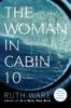 Ruth Ware - The Woman in Cabin 10  artwork