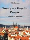 City Breaks Tour 4 - 2 Days In Prague