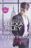 Everything for Her - Alexa Riley Cover Art